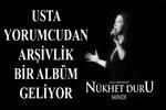 Nükhet Duru'dan arşivlik bir albüm!