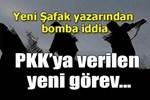 PKK'ya verilen yeni görev!..