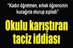 Antalya'da kadın öğretmene taciz suçlaması!