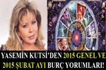 Yasemin Kutsi'den 2015 Genel ve 2015 Şubat ayı burç yorumları!