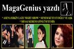 MagaGenius yazdı: 'Asena Erkin Late Night Show'