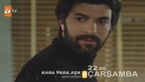 Kara Para Aşk 24. bölüm fragmanı!