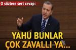 Erdoğan'dan o isme sert yanıt