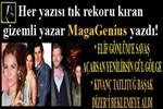 MagaGenius yazdı: 'Elif Gönlüm'e savaş açarsan yenilirsin Gül Gölge'
