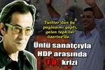 Feridun Düzağaç'tan HDP'ye sitem!