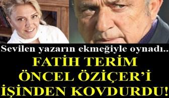 Fatih Terim Öncel Öziçer'i kovdurdu!...