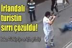 İrlandalı turist neden Türkiye'ye geldi?