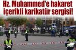 Hz. Muhammed'e hakaret içerikli karikatür sergisi