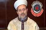 Mehmet Görmez'den 'fetva' açıklaması!...