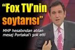 MHP'den Fatih Portakal'a çok sert sözler!