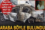 İş adamı ve şoförü kaçırıldı; otomobil yakılmış halde bulundu