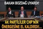AK Partililer CHP'nin önergesine el kaldırdı!
