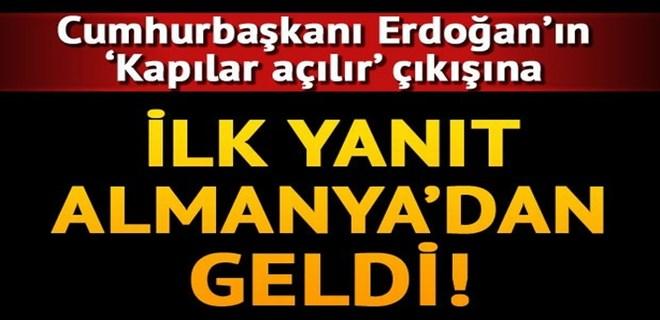 Erdoğan'ın 'Kapılar açılır' çıkışına Almanya'dan yanıt