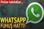 Whatsapp fuhuş hattı polise takıldı