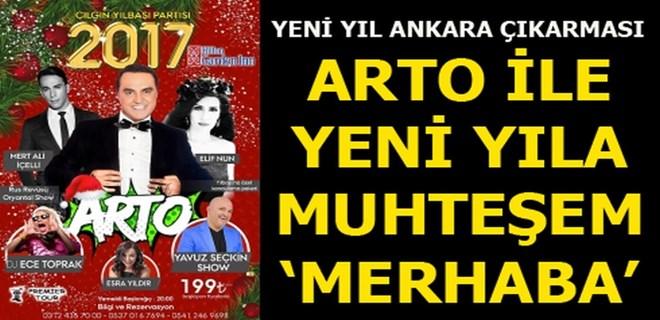 Arto'dan yeni yıl Ankara çıkarması