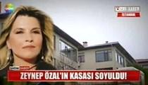 Zeynep Özal'a hırsızlık şoku!
