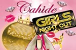 Cahide'nin Efsanesi: Ladies Night