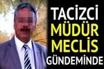 'Tacizci müdür' skandalı Türkiye'yi sarstı!