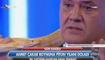 Ahmet Çakar stüdyoya piton getirdi