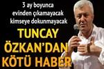 Tuncay Özkan'ın sağlık durumu nasıl?