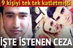 9 cinayet için istenen ceza belli oldu