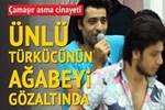 Yusuf Harputlu'nun ağabeyi cinayetten gözaltında!