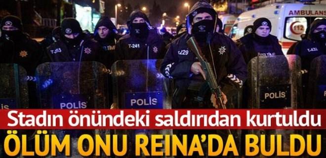 Beşiktaş'taki patlamadan kurtuldu, Reina'da hayatını kaybetti!
