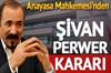 Anayasa Mahkemesi'nden Şivan Perwer kararı
