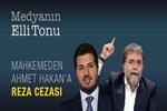 Mahkemeden Ahmet Hakan'a Reza cezası