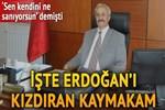 Erdoğan'ın kızdığı kişi Bahçelievler Kaymakamı çıktı!