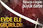 Bursa'da El Nusra'ya büyük darbe!