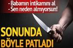 'Babamın intikamını al' diyen yeğenini bıçakladı!