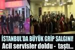 İstanbul'da hastanelerin acil servislerinde 'grip' yoğunluğu!