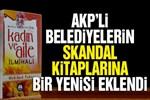 AKP'li belediyelerin skandal kitaplarına bir yenisi eklendi