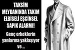 Taksim Meydanı'nda eşcinsel sapık alarmı!