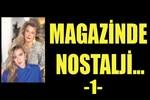 Magazin tarihinde nostalji-1