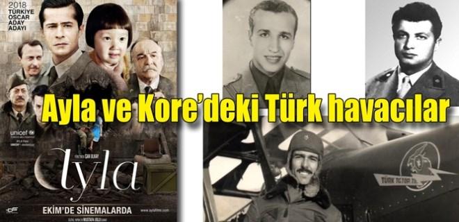 Ayla Filmi ve Kore'deki Türk havacılar