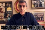 Sacit Aslan Live 19. Bölüm
