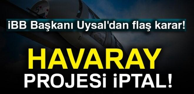 İBB Başkanı Mevlüt Uysal'dan Havaray açıklaması!