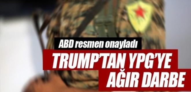 Trump'tan YPG'ye ağır darbe!