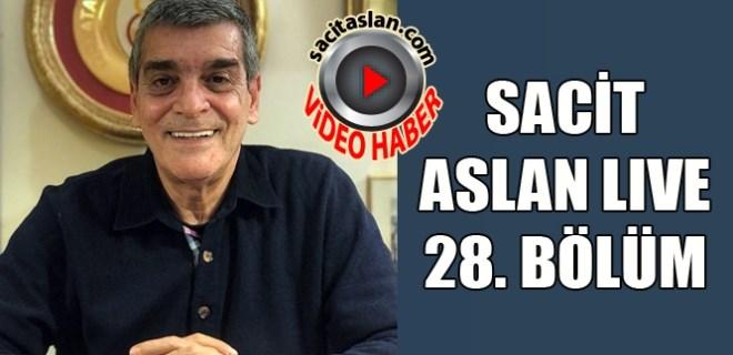 Sacit Aslan Live 28. Bölüm