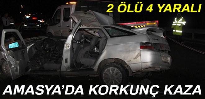 Amasya'da feci kaza: 2 ölü, 4 yaralı