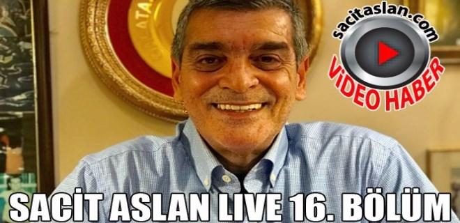Sacit Aslan Live 16. Bölüm