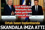 İsrail Başbakanı Netanyahu'dan skandal Kudüs açıklaması