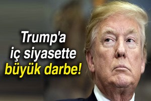 ABD Başkanı Donald Trump'a iç siyasette büyük darbe!