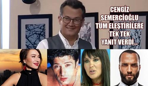 Cengiz Semercioğlu'ndan eleştirilere yanıt!
