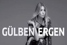 Gülben Ergen 'Yansın Bakalım' diyecek