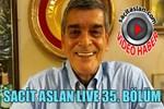 Sacit Aslan Live 35. Bölüm