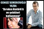 Cengiz Semercioğlu yazdı: