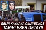 Gelin-kayınvalide cinayetinin ardından tarihi eser çıktı!